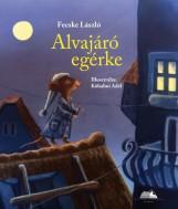 ALVAJÁRÓ EGÉRKE - Ekönyv - FECSKE LÁSZLÓ