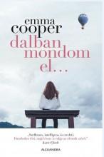 DALBAN MONDOM EL... - Ekönyv - COOPER, EMMA