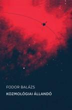 KOZMOLÓGIAI ÁLLANDÓ - Ekönyv - FODOR BALÁZS