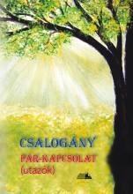 CSALOGÁNY - PÁR-KAPCSOLAT (UTAZÓK) - Ekönyv - OROSZ ZSOLT