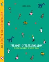 Felnőtt gyermekirodalom - Ebook - LOVÁSZ ANDREA