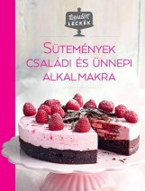 SÜTEMÉNYEK CSALÁDI ÉS ÜNNEPI ALKALMAKRA - Ebook - CENTRAL KÖNYVEK