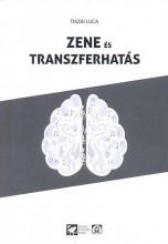 ZENE ÉS TRANSZFERHATÁS - Ekönyv - TISZAI LUCA