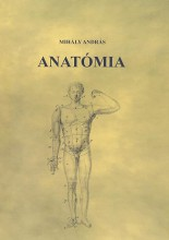 ANATÓMIA - Ekönyv - MIHÁLY ANDRÁS