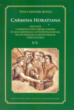 CARMINA HORATIANA I/1. - Ekönyv - TÓTH SÁNDOR ATTILA