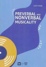 PREVERBAL AND NONVERBAL MUSICALITY - Ekönyv - TISZAI LUCA