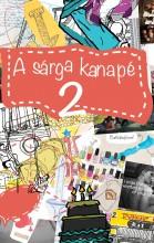 A SÁRGA KANAPÉ 2. - Ekönyv - L. MOLNÁR EDIT
