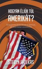 HOGYAN ÉLJÜK TÚL AMERIKÁT? - Ekönyv - FAZEKAS, STEVEN