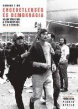 ENGEDETLENSÉG ÉS DEMOKRÁCIA - Ekönyv - ZINN, HOWARD
