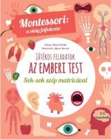 AZ EMBERI TEST - MONTESSORI: A VILÁG FELFEDEZÉSE - Ebook - PIRODDI,CHIARA