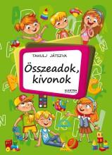 ÖSSZEADOK, KIVONOK - TANULJ JÁTSZVA! 50 MATRICÁVAL - Ekönyv - BERNÁTHNÉ E.MÁRIA