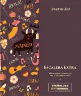 ESCALERA EXTRA - 100 SPANYOL FELADAT AZ ESCALERA KÖNYVHÖZ - Ekönyv - JUSZTIN ÁGI