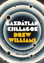 GAZDÁTLAN CSILLAGOK - Ekönyv - WILLIAMS, DREW
