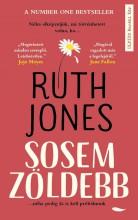 SOSEM ZÖLDEBB - Ekönyv - JONES, RUTH