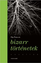 BIZARR TÖRTÉNETEK - Ekönyv - TOKARCZUK, OLGA