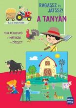 RAGASSZ ÉS JÁTSSZ! - A TANYÁN - Ekönyv - MÓRA KÖNYVKIADÓ