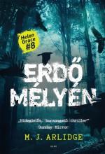 ERDŐ MÉLYÉN - Ebook - ARLIDGE, M. J.