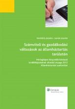 Számviteli és gazdálkodási változások az államháztartás területén - Mérlegképes könyvelők kötelező továbbképzésének oktatási anyaga 2013. államháztartási szakterület - Ekönyv - Szamkó Józsefné, Dömötörfy Józsefné