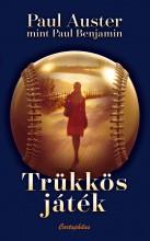 TRÜKKÖS JÁTÉK - Ebook - AUSTER, PAUL