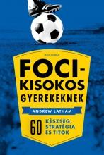 FOCIKISOKOS GYEREKEKNEK - Ebook - ALEXANDRA KIADÓ