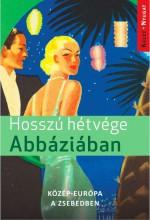 HOSSZÚ HÉTVÉGÉK ABBÁZIÁBAN - Ekönyv - JEL-KÉP KFT.