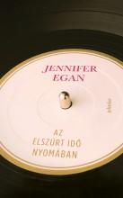 Az elszúrt idő nyomában - Ekönyv - Jennifer Egan
