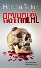 AGYHALÁL - Ekönyv - TAILOR, MARTHA