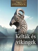KELTÁK ÉS VIKINGEK - NAGY CIVILIZÁCIÓK - Ekönyv - KOSSUTH KIADÓ ZRT.
