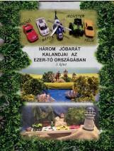 HÁROM JÓBARÁT KALANDJAI AZ EZER-TÓ ORSZÁGÁBAN I. KÖTET - Ekönyv - RIMASZOMBATI ERZSÉBET
