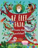 AZ ÉLET FÁJA - CHARLES DARWIN ELMÉLETÉRŐL GYEREKEKNEK - Ekönyv - BRIGHT, MICHAEL- CARPENTIER, MARGAUX