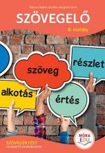 SZÖVEGELŐ 8. OSZTÁLY - SZÖVEGÉRTÉST FEJLESZTŐ GYAKORLATOK - Ekönyv - ILLÉSNÉ BABAI GIZELLA - HARGITAI IMRE