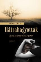 HÁTRAHAGYOTTAK - GYÁSZ AZ ÖNGYILKOSSÁG UTÁN - Ekönyv - HSU, ALBERT Y.