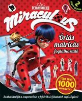 MIRACULOUS – ÓRIÁS MATRICÁS FOGLALKOZTATÓ - Ebook - KOLIBRI GYEREKKÖNYVKIADÓ KFT.
