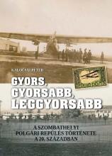 GYORS, GYORSABB, LEGGYORSABB - Ekönyv - DR. KALOCSAI PÉTER
