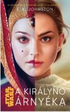 STAR WARS - A KIRÁLYNŐ ÁRNYÉKA - Ekönyv - JOHNSTON, E.K.
