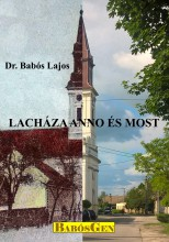 LACHÁZA ANNO ÉS MOST - Ebook - DR. BABÓS LAJOS