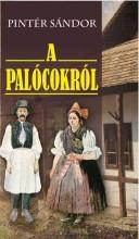 A PALÓCOKRÓL - Ebook - PINTÉR SÁNDOR