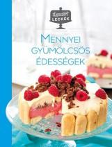 MENNYEI GYÜMÖLCSÖS ÉDESSÉGEK - Ebook - CENTRAL KÖNYVEK