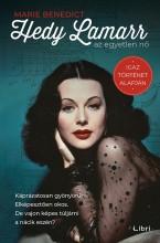 Hedy Lamarr, az egyetlen nő - Ekönyv - Marie Benedict