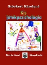 KIS JÁTÉKPSZICHOLÓGIA - Ekönyv - STÖCKERT KÁROLYNÉ