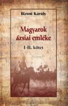 MAGYAROK ÁZSIAI EMLÉKE I-II.KÖTET - Ebook - BIZONI KÁROLY