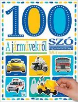 100 SZÓ A JÁRMŰVEKRŐL - FOGLALKOZATÓKÖNYV NAGY MATRICÁKKAL - Ekönyv - MÓRA KÖNYVKIADÓ