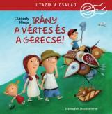 UTAZIK A CSALÁD - IRÁNY A VÉRTES ÉS A GERECSE! - Ekönyv - CSAPODY KINGA