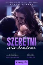 SZERETNI MINDENÁRON - Ekönyv - RYAN, KENDALL