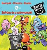 SÁFRÁNY ÉS A SZÖRNYANYÁK - RÉM JÓ KÖNYVEK 6. - Ekönyv - BOSNYÁK VIKTÓRIA - KNÉZICS ANIKÓ