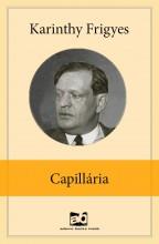 Capillária  - Ekönyv - Karinthy Frigyes
