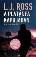 A PLATÁNFA KAPUJÁBAN - RYAN FŐFELÜGYELŐ 2. - Ekönyv - ROSS, L. J.