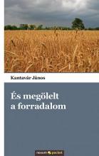 ÉS MEGÖLELT A FORRADALOM - Ebook - KANTAVÁR JÁNOS
