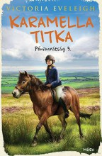 KARAMELLA TITKA - PÓNIBARÁTSÁG 3. - Ekönyv - EVELEIGH, VICTORIA