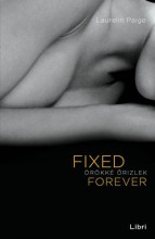 Fixed Forever - Örökké őrizlek - Ekönyv - Laurelin Paige